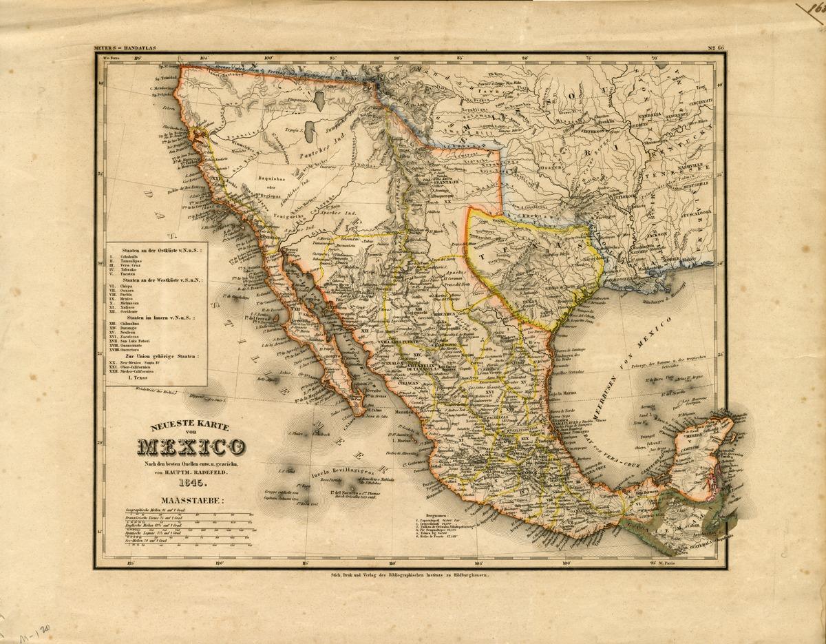 Neueste Karte von Mexico, nach den besten Quellen entw. u. gezeichn. von Hauptm. Radefeld. 1845
