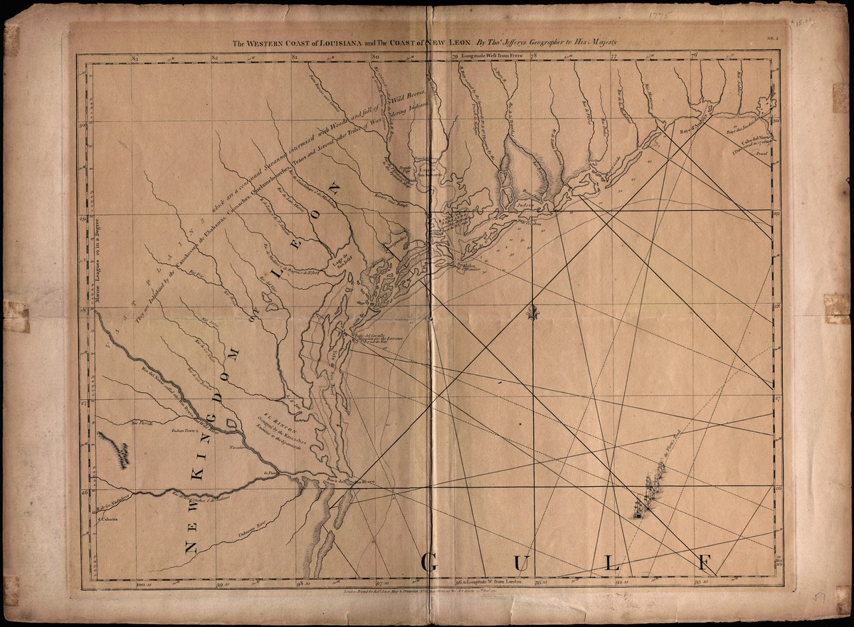 The western coast of Louisiana and the coast of New Leon. By Thos. Jeffreys Geographer to His Majesty. London, printed for Robt. Sayer . . . 1775