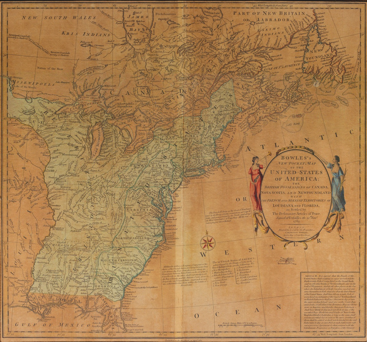 Bowles's New Pocket Map of the United States of America; the British Possessions of Canada, Nova Scotia, and Newfoundland with the French and Spanish Territories of Louisiana and Florida . . . 1783. London.