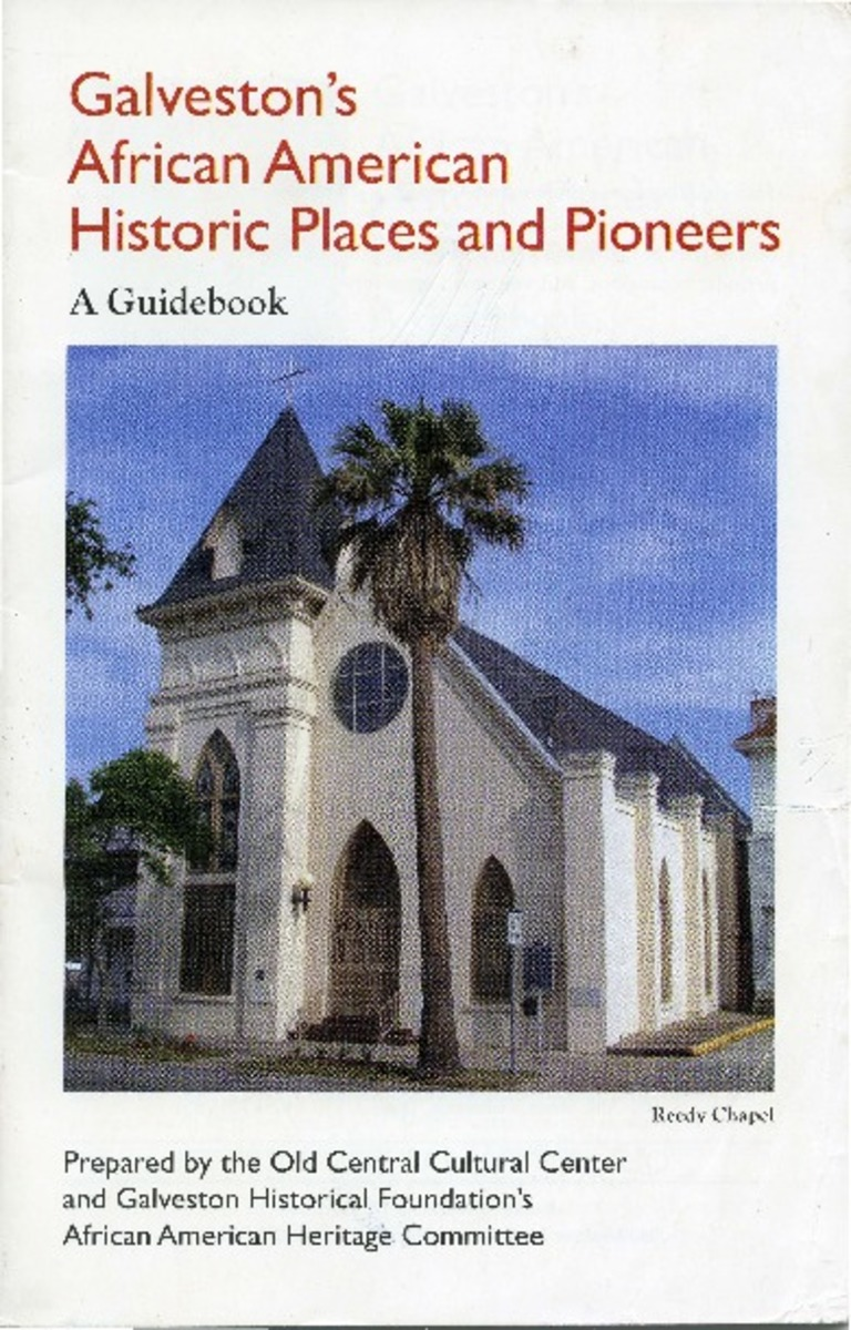 Galveston's African American Historic Places and Pioneers A Guidebook